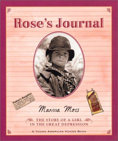 Rose's Journal by Marissa Moss