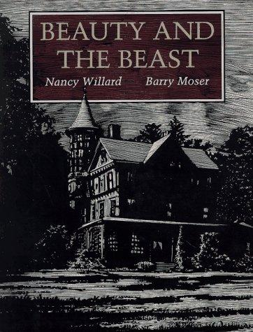 Beauty and the beast by Nancy Willard