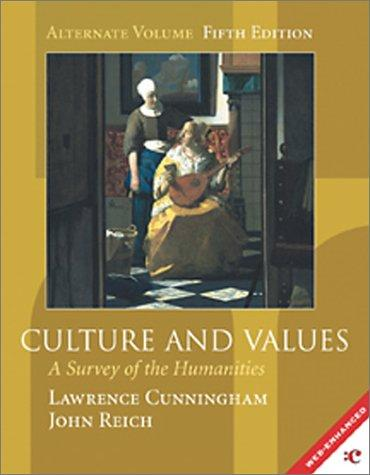 Culture and Values by Lawrence S. Cunningham, John J. Reich