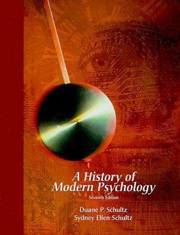 A history of modern psychology by Duane P. Schultz