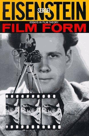 Film Form: Essays in Film Theory