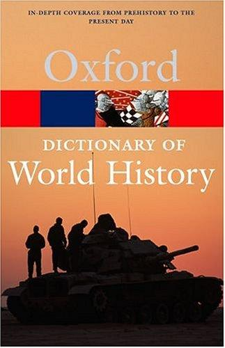 Oxford Dictionary of World History by Market House Books