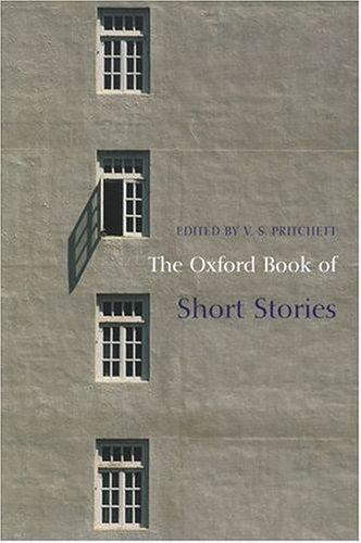 The Oxford Book of Short Stories (Oxford Books of Prose) by V. S. Pritchett