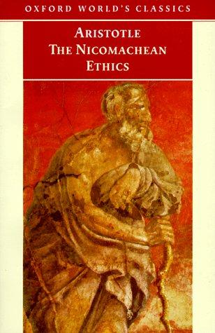 The Nicomachean ethics by Aristotle ; translated with an introduction by David Ross ; revised by J.L. Ackrill and J.O. Urmson.