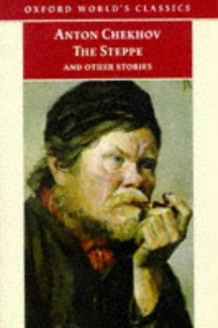 The Steppe and Other Stories (Oxford World's Classics) by Anton Pavlovich Chekhov