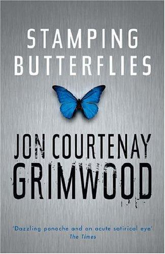 Stamping Butterflies (Gollancz) by Jon Courtenay Grimwood