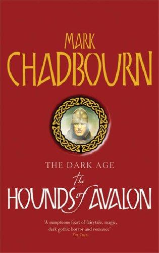 Hounds of Avalon by Mark Chadbourn