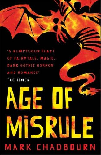 The Age of Misrule Omnibus by Mark Chadbourn