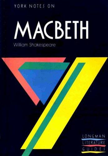 "York Notes on William Shakespeare's ""Macbeth"" by Alasdair D.F. Macrae"