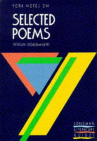 York Notes on Selected Poems of William Wordsworth by P.H. Parry