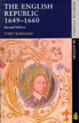 The English Republic, 1649-1660 by T. C. Barnard