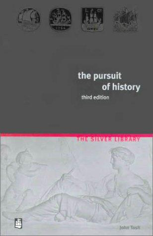 The pursuit of history by John Tosh