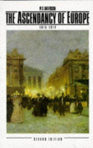 Acendancy Europe 1815-1914 by M. S. Anderson