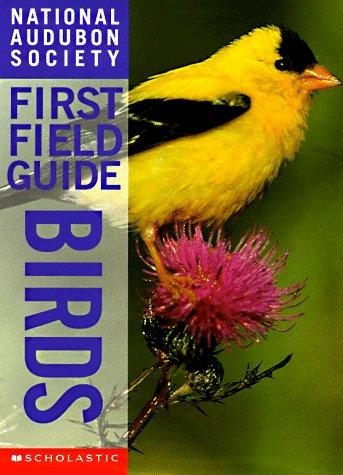 Birds (National Audubon Society First Field Guides) by Scott Weindensaul