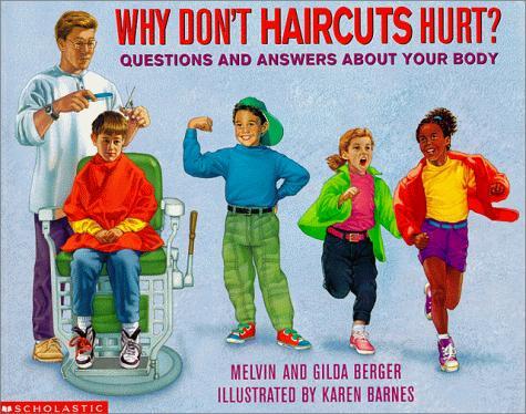Why Don't Haircuts Hurt