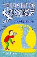 Spooky Movie (Young Hippo Spooky S.) by Claire Ronan