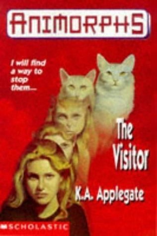 The visitor by Katherine A. Applegate