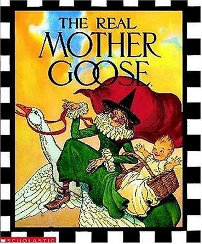 The Real Mother Goose by Blanche Fish Wright