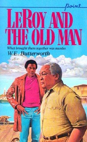 Leroy And The Old Man (Point) by W.E. Butterworth