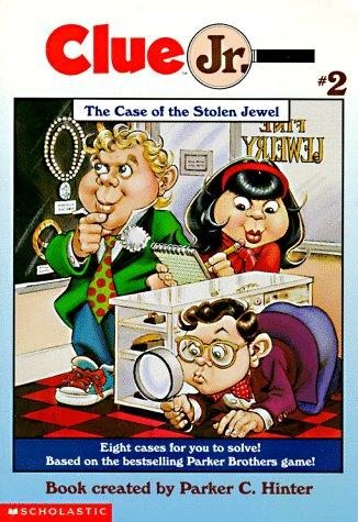 The Case of the Stolen Jewel (Clue Jr.) by Michael Teitelbaum