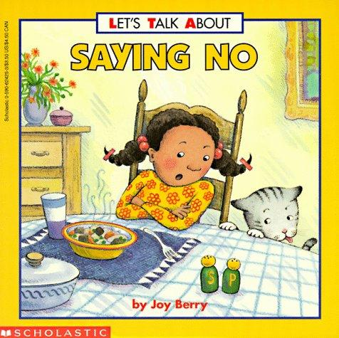 Saying no by Joy Wilt Berry