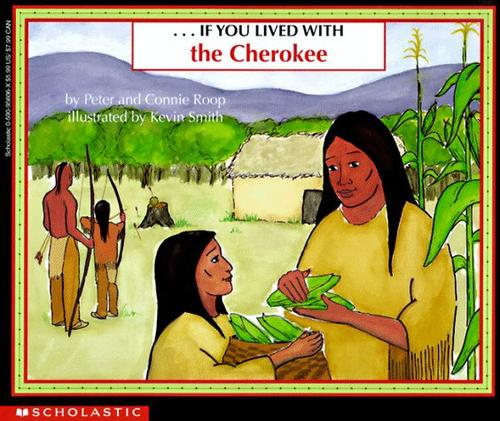 --If you lived with the Cherokee by Peter Roop