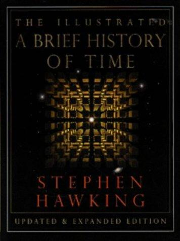 The Illustrated Brief History of Time by Stephen W. Hawking