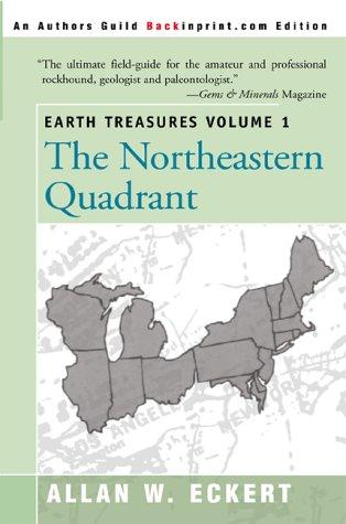 Earth Treasures: The Northeastern Quadrant by Allan W. Eckert
