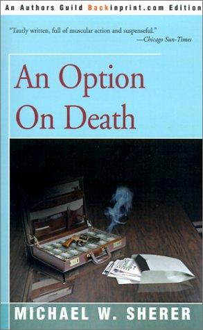 An Option on Death