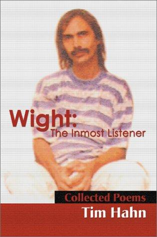 Wight-The Inmost Listener by Tim Hahn