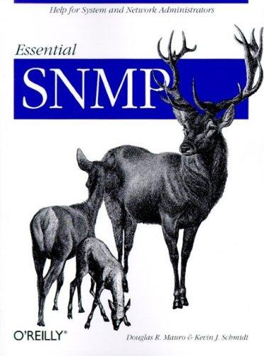 Essential SNMP by Douglas R. Mauro