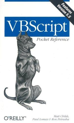 VBScript pocket reference by Matt Childs