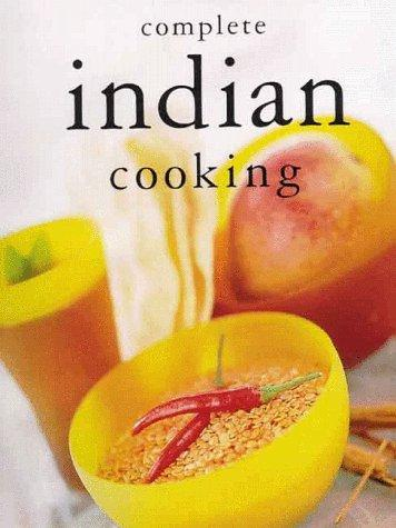 Complete Indian Cooking by Inc. Sterling Publishing Co.